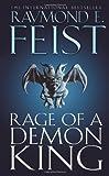 Rage of a Demon King (Serpentwar Saga Vol. 3) (0006482988) by Raymond E. Feist
