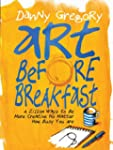 Art Before Breakfast: A Zillion Ways...