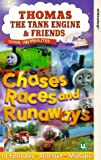 Thomas the Tank Engine & Friends: Chases Races and Runaways [VHS]