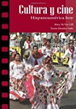 img - for Cultura y cine: Hispanoamerica hoy (Spanish and English Edition) book / textbook / text book