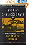 Who Pays for Car Accidents?: The Faul...