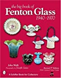 The Big Book of Fenton Glass