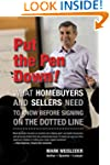 Put the Pen Down!: What Homebuyers an...