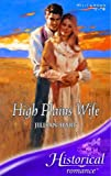 High Plains Wife (Historical Romance S.) (0263843823) by Jillian Hart