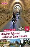 Mit dem Fahrrad auf alten Bahntrassen