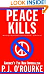 Peace Kills: America's Fun New Imperi...