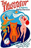 The Illustrator: A Novel (0863272037) by Davison, Philip