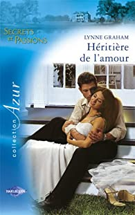 H�riti�re de l'amour par Lynne Graham