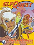Elfquest Book #01: Fire and Flight (0936861169) by Pini, Wendy
