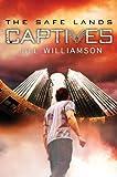 Captives (The Safe Lands Book 1)