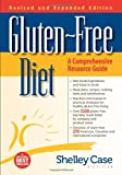 GlutenFree Diet A Comprehensive Resource Guide Expanded and