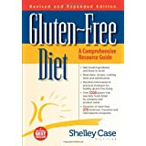 Gluten-Free Diet: A Comprehensive Resource Guideby Shelley Case