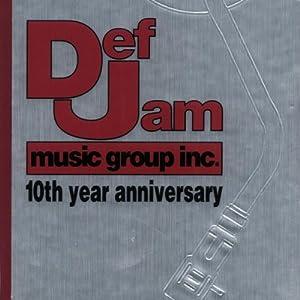 Def Jam Music Group 10th Anniversary