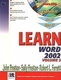 Learn Word 2002 (Volume II) (0130478253) by Preston, John