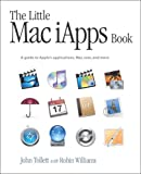 The Little Mac iApps Book (0321187474) by Tollett, John