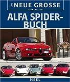 Das Neue Große Alfa-Spider-Buch