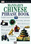 Eyewitness Phrase Book: Mandarin Chin...