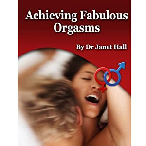 Fabulous Orgasms for Women (with Hypnosis) | [Janet Hall]