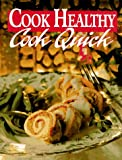 Cook Healthy, Cook Quick (0848714245) by Leisure Arts