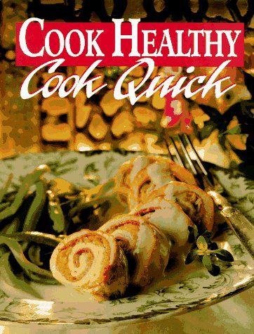 Image for Cook Healthy: Cook Quick