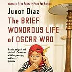 The Brief Wondrous Life of Oscar Wao | Junot Díaz