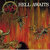 Hell Awaits ~ Slayer