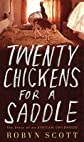 Twenty Chickens for a Saddle: The Story of an African Childhood [20 CHICKENS FOR A SADDLE]
