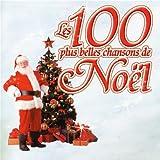 Les 100 Plus Belles Chansons De Noël (Coffret 4 CD)