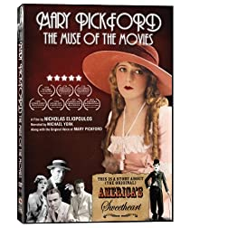 Mary Pickford: Muse of the Movies
