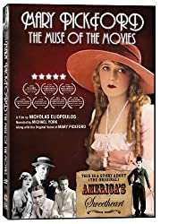 Mary Pickford Muse of the Movi
