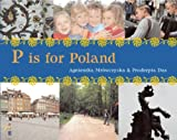 P is for Poland (World Alphabets)