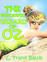 The Wonderful Wizard of Oz Illustrated