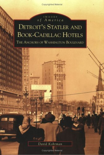 Detroit's  Statler  and  Book-Cadillac  Hotels: