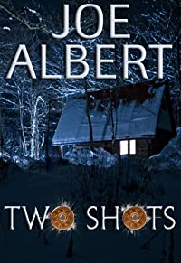 (FREE on 12/30) Two Shots by Joe Albert - http://eBooksHabit.com