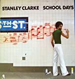 Stanley Clarke - School Days - Nemperor Records - K 50296