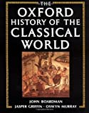 The Oxford History of the Classical World (0198721129) by Oswyn Murray