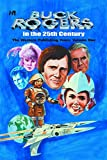 img - for Buck Rogers in the 25th Century: The Western Publishing Years Volume 1 (Buck Rogers in 25th Century Western Pub Years Hc) book / textbook / text book