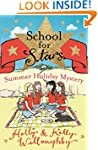 School for Stars 4: Summer Holiday My...