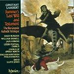 Constant Lambert: Summer's Last Will...