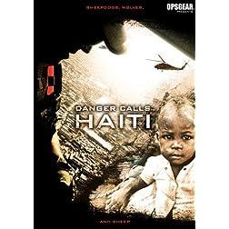 Danger Calls: Haiti