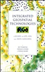 Integrated Geospatial Technologies: A...