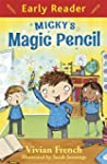 Micky's Magic Pencil (Early Reader)