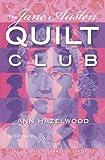 The Jane Austen Quilt Club (The Colebridge Community Series Book 4)