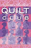 The Jane Austen Quilt Club (The Colebridge Community Series)