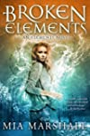 Broken Elements (Elements, Book 1) (E...