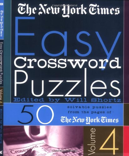 The New York Times Easy Crossword Puzzles Volume 4: 50