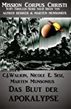 Das Blut der Apokalypse – Band 1 (Mission Corpus Christi) zum besten Preis