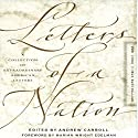 Letters of a Nation Audiobook by Andrew Carroll Narrated by Mirron Willis, Justine Eyre, Gabrielle De Cuir, Susan Hanfield, Stefan Rudnicki, Alex Hyde-White, Vikas Adam
