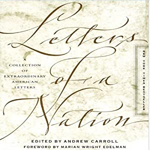 Letters of a Nation | [Andrew Carroll]