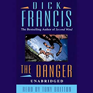 The Danger | [Dick Francis]